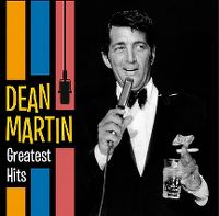Cover Dean Martin - Greatest Hits [2013]